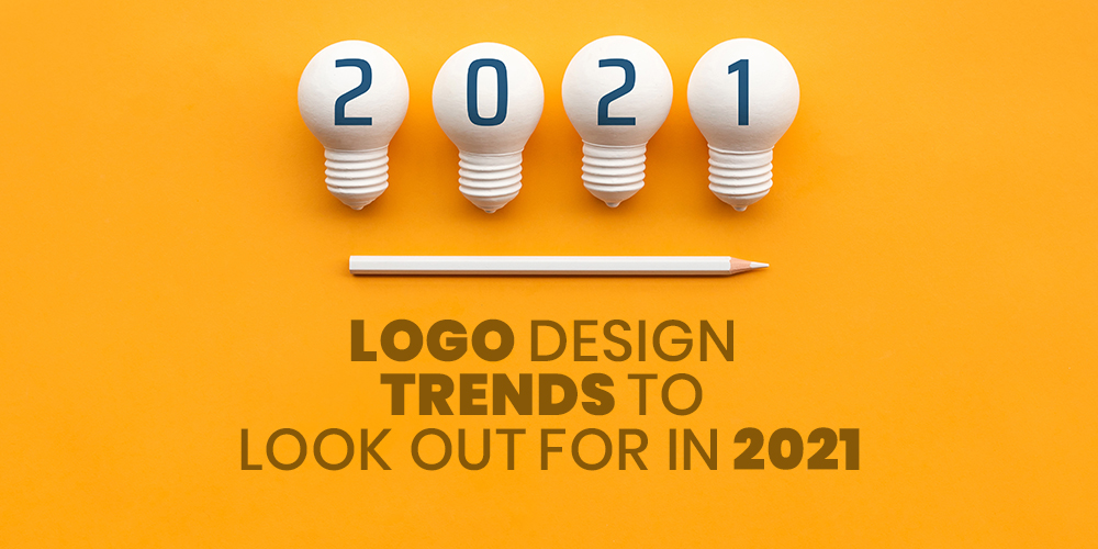 Logo Design Trends to Look Out for in 2021